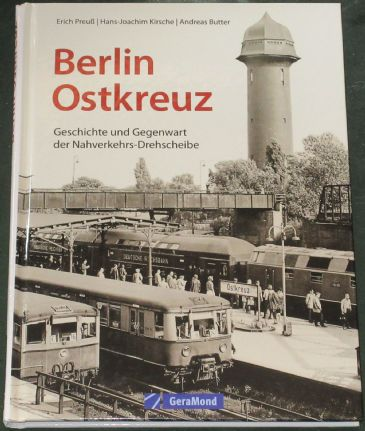 Berlin Ostkreuz, by Erich PreuB, Hans Joachim Kirsche, and Andreas Butter